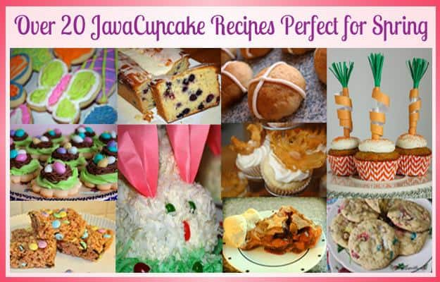 Over 20 JavaCupcake Recipes Perfect for Spring!