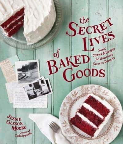 "{Giveaway} Win ""The Secret Lives of Baked Goods"" by Jessie Oleson Moore aka CakeSpy on JavaCupcake.com"