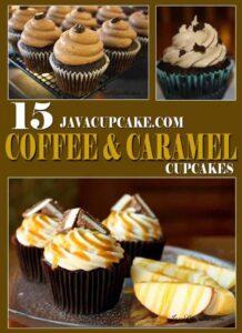 15 JavaCupcake.com Mocha & Caramel Cupcakes!