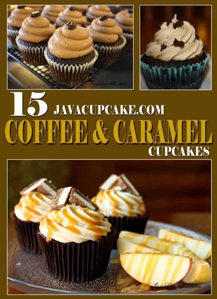 15 JavaCupcake.com Coffee & Caramel Cupcakes!