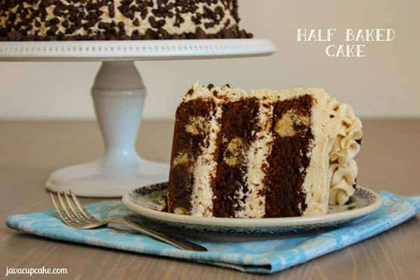 Half Baked Cake by JavaCupcake.com - Fudge brownie cake layers with gobs of chocolate chip cookie dough baked inside and cookie dough frosting