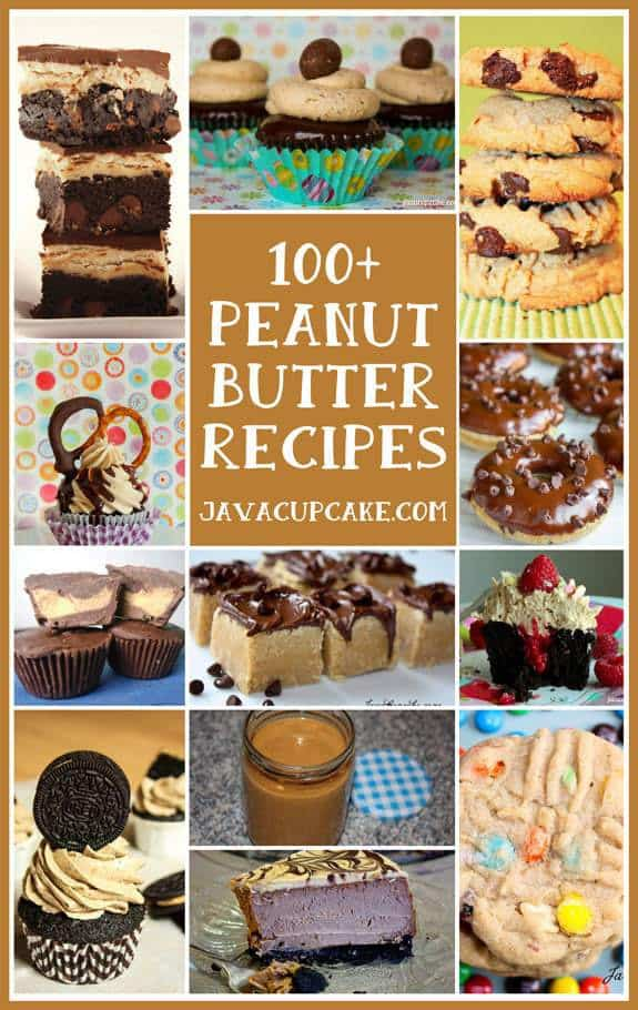 100+ Peanut Butter Recipes by JavaCupcake.com
