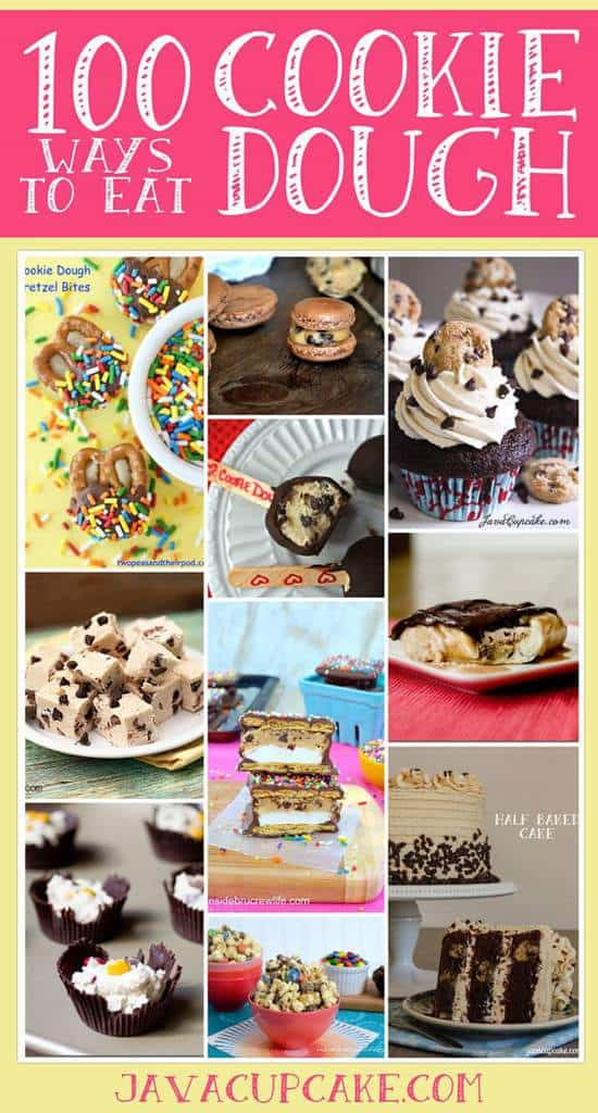 100 Ways to Eat Cookie Dough by JavaCupcake.com - A collection of 100 recipes from cookies, cakes, cupcakes, ice cream, fudge, truffles and popcorn... all featuring cookie dough!