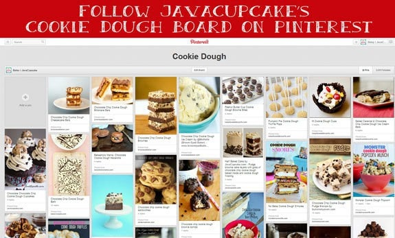 Follow JavaCupcake's Cookie Dough Board on Pinterest!