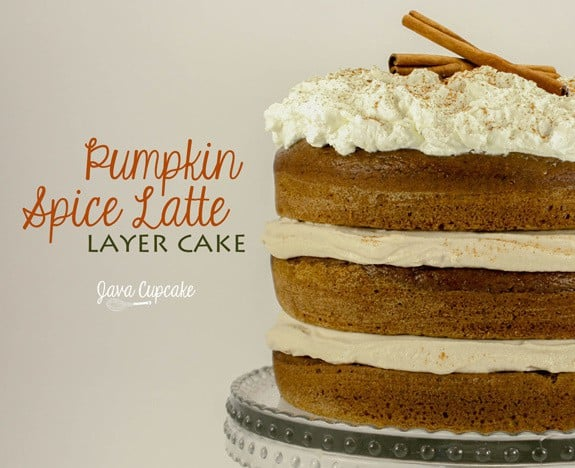 ... this decadent Pumpkin Spice Latte Layer Cake the perfect Fall cake