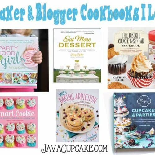 11 Baker & Blogger Cookbooks I Love | JavaCupcake.com