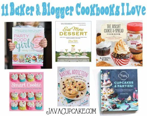 11 Baker & Blogger Cookbooks I Love | JavaCupcake.com