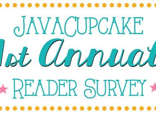 JavaCupcake 1st Annual Reader Survery