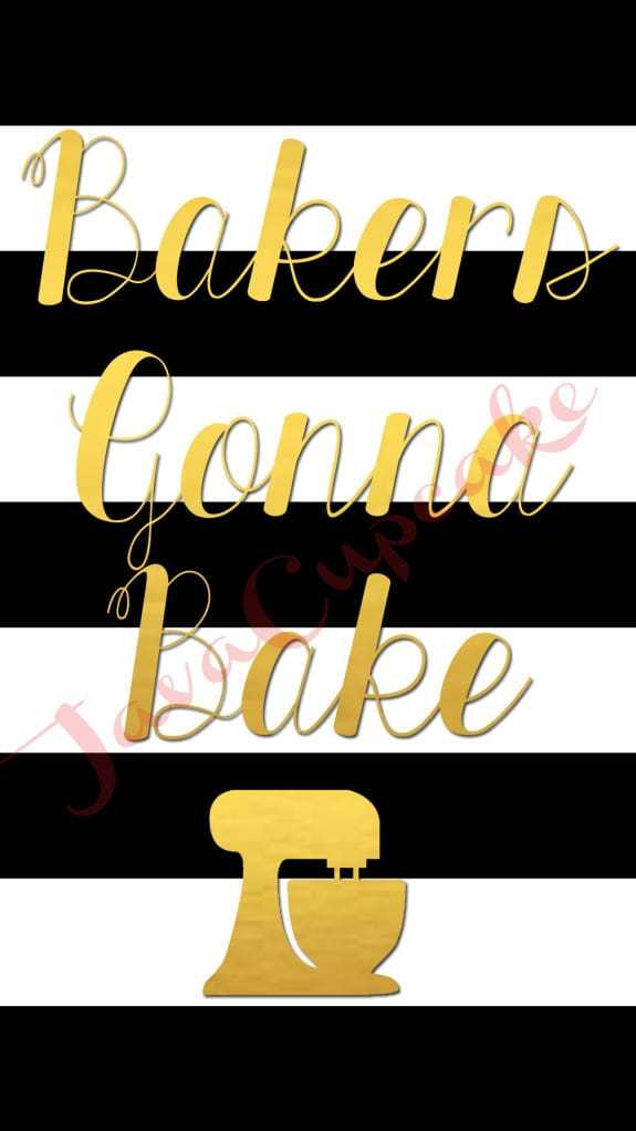 BAKERS GONNA BAKE Digital Smartphone Wallpaper | JavaCupcake.com #gold #blackandwhite #stripes