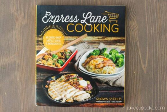Cookbook Review: Express Lane Cooking by Shawn Syphus | JavaCupcake.com