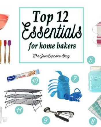 Top 12 Essentials for Home Bakers | The JavaCupcake Blog https://javacupcake.com