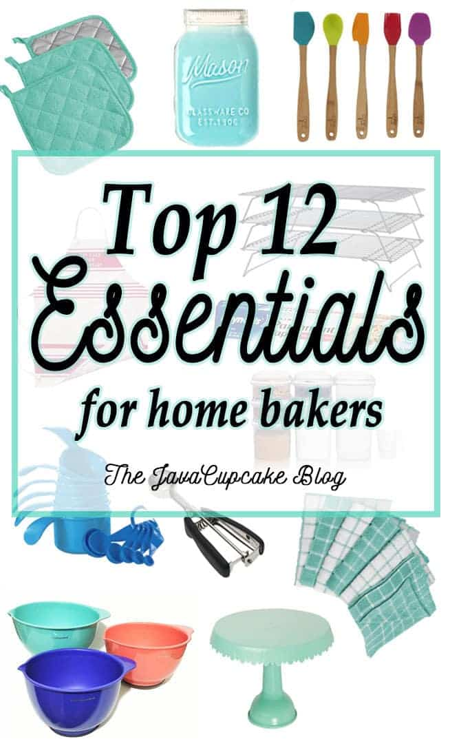 Top 12 Essentials for Home Bakers | The JavaCupcake Blog http://javacupcake.com