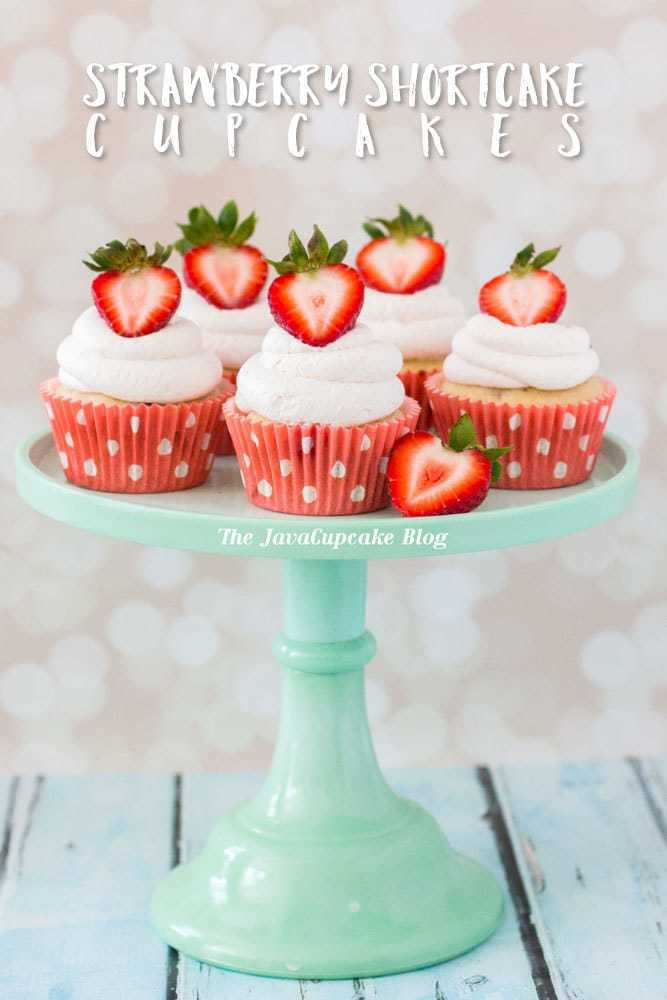 Strawberry Shortcake Cupcakes | The JavaCupcake Blog https://javacupcake.com