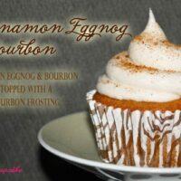 Cinnamon Eggnog & Bourbon Cupcakes