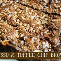 Espresso & Toffee Chip Brownies